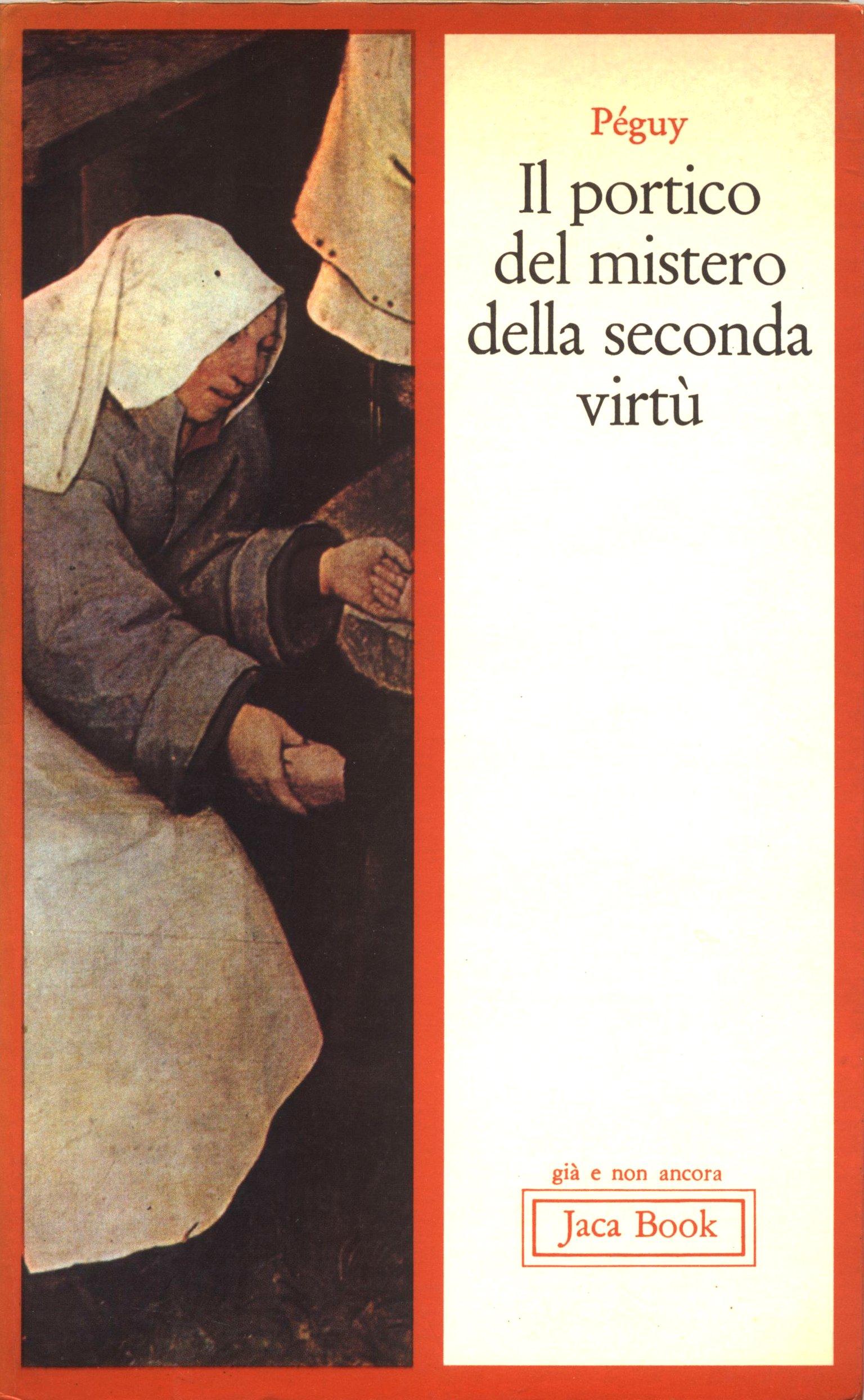 Il portico del mistero della seconda virtù