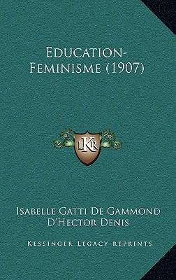 Education-Feminisme (1907) Education-Feminisme (1907)