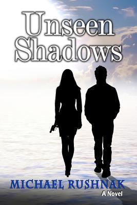 Unseen Shadows
