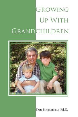 Growing Up with Grandchildren