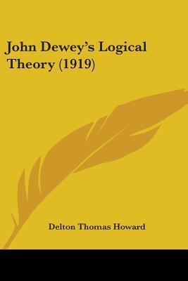 John Dewey's Logical Theory