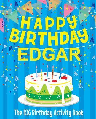 Happy Birthday Edgar - The Big Birthday Activity Book