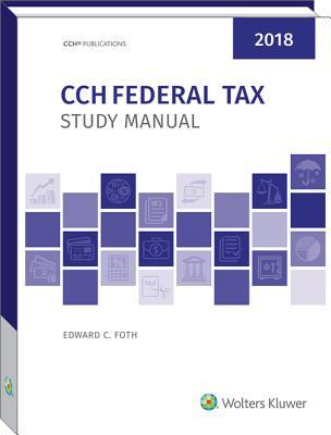 CCH Federal Tax Study Manual 2018
