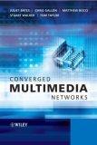 Converged Multimedia...