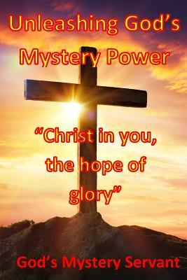 Unleashing God's Mystery Power