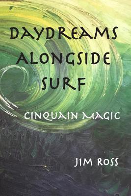 Daydreams Alongside ...