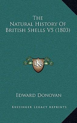 The Natural History of British Shells V5 (1803)