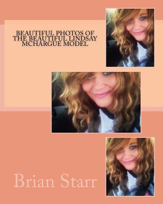Beautiful Photos of the Beautiful Lindsay Mchargue Model