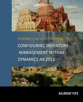 Configuring Inventory Management Within Dynamicsax 2012