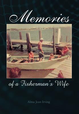 Memories of a Fisherman's Wife