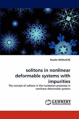 solitons in nonlinear deformable systems with impurities