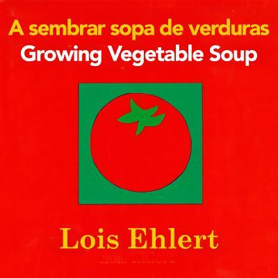 A sembrar sopa de verduras / Growing Vegetable Soup