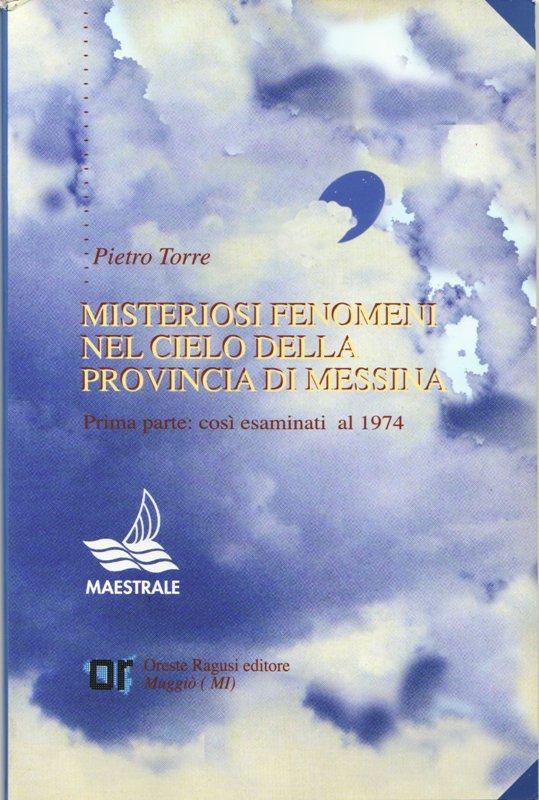 Misteriosi fenomeni nel cielo della provincia di Messina