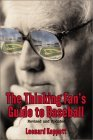 The Thinking Fan's Guide to Baseball 3 Ed
