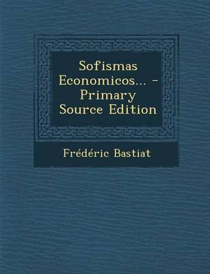 Sofismas Economicos...