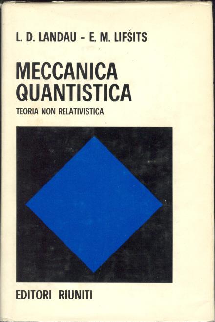 Meccanica Quantistica. Teoria non relativistica