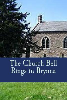 The Church Bell Rings in Brynna