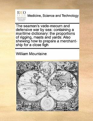 The Seaman's Vade-Mecum and Defensive War by Sea