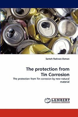 The protection from Tin Corrosion