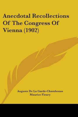 Anecdotal Recollections of the Congress of Vienna (1902)