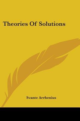 Theories of Solution...