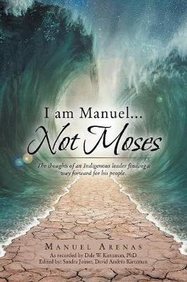 I am Manuel ... Not Moses