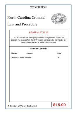 North Carolina Criminal Law and Procedure-pamphlet 13