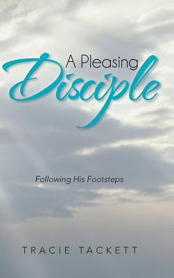 A Pleasing Disciple