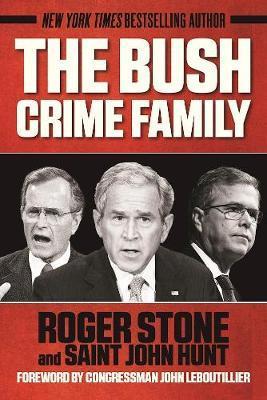 The Bush Crime Famil...