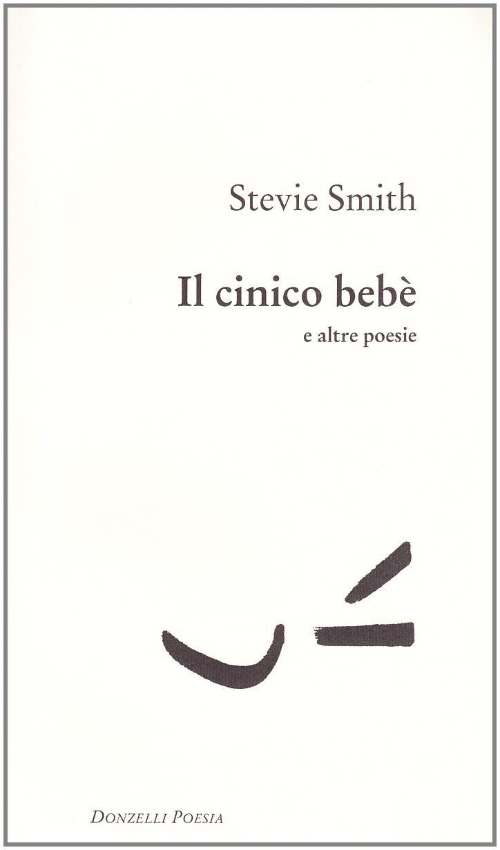 Il cinico bebè e altre poesie