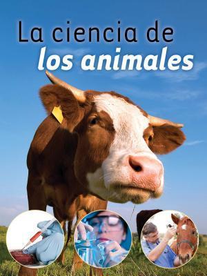 La ciencia de los animales / Animal Science