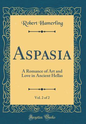 Aspasia, Vol. 2 of 2