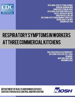 Respiratory Symptoms in Workers at Three Commercial Kitchens
