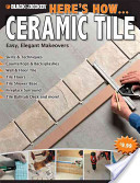 Black and Decker Here's How...Ceramic Tile