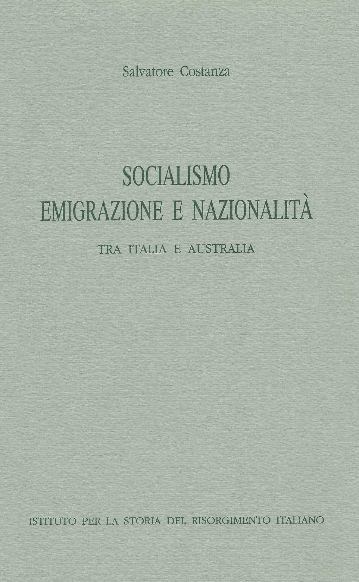 Socialismo, emigrazione e nazionalità