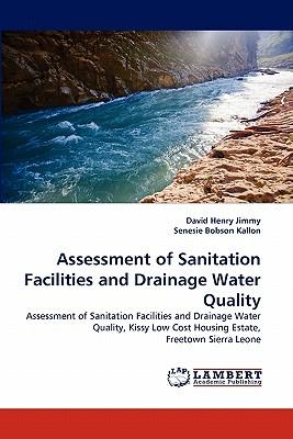 Assessment of Sanitation Facilities and Drainage Water Quality