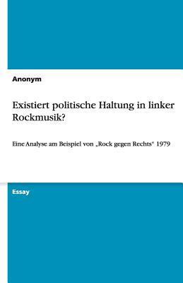 Existiert politische Haltung in linker Rockmusik?