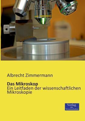 Das Mikroskop