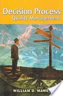 Decision Process Quality Management