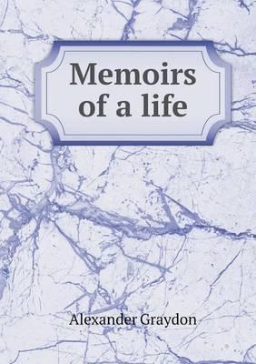 Memoirs of a Life