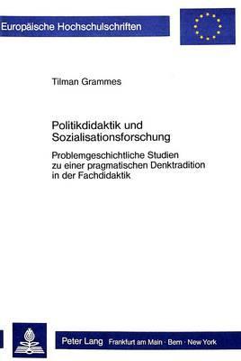 Politikdidaktik und Sozialisationsforschung