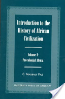 Introduction to the History of African Civilization: Precolonial Africa