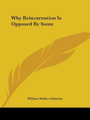 Why Reincarnation Is...