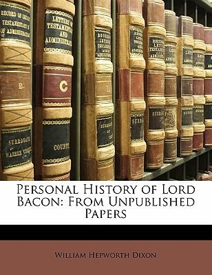 Personal History of Lord Bacon