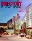 Directory of Major Malls - 2004 25th edition
