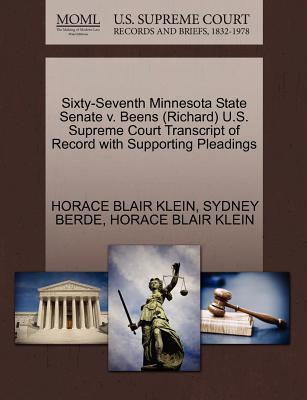 Sixty-Seventh Minnesota State Senate V. Beens (Richard) U.S. Supreme Court Transcript of Record with Supporting Pleadings