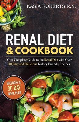 Renal Diet and Cookbook