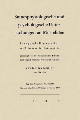 Sinnesphysiologische Und Psychologische Untersuchungen an Musteliden