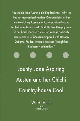 Jaunty Jane Aspiring Austen and Her Chichi Country-house Cool Comedy