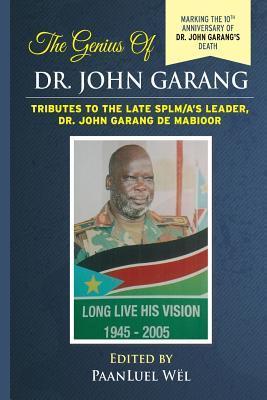 The Genius of Dr. John Garang